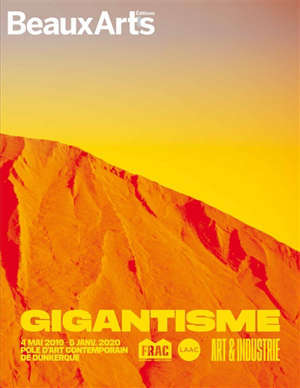 Gigantisme : art & industrie