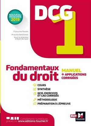 DCG 1, fondamentaux du droit : manuel + applications corrigées : nouveau programme 2019