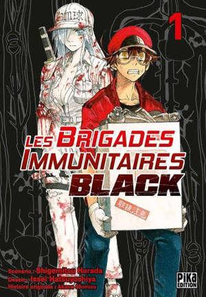 Les brigades immunitaires black. Volume 1