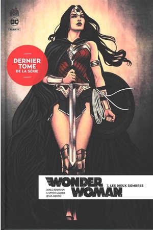 Wonder Woman rebirth. Volume 7, Les dieux sombres
