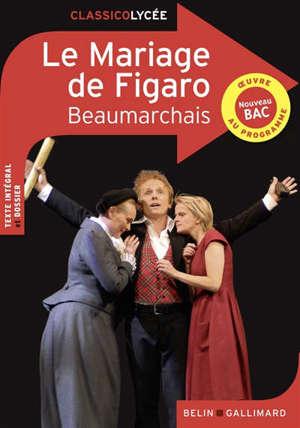 La folle journée ou Le mariage de Figaro : comédie en cinq actes en prose