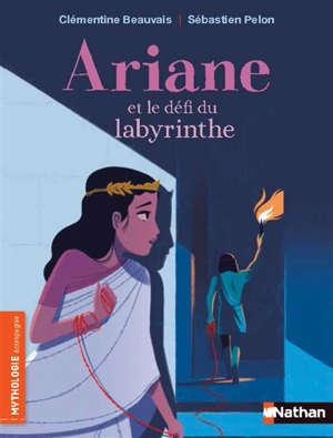 Ariane et le défi du labyrinthe