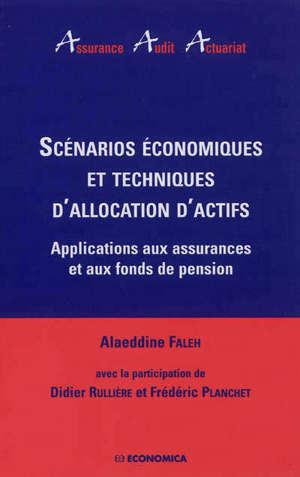 Scénarios économiques et techniques d'allocation d'actifs : applications aux assurances et aux fonds de pension