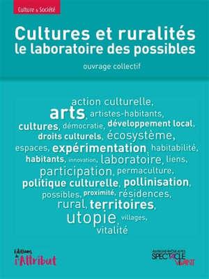 Cultures et ruralités : le laboratoire des possibles