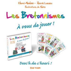 Le français tel qu'on le parle en Bretagne. Volume 3, Bretonnismes : à vous de jouer !