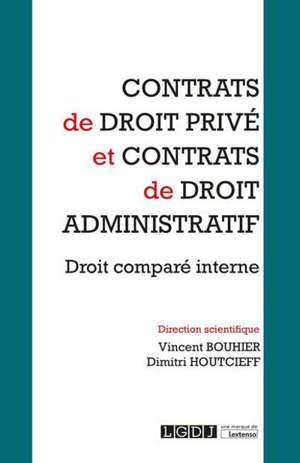 Contrats de droit privé et contrats de droit administratif : droit comparé interne