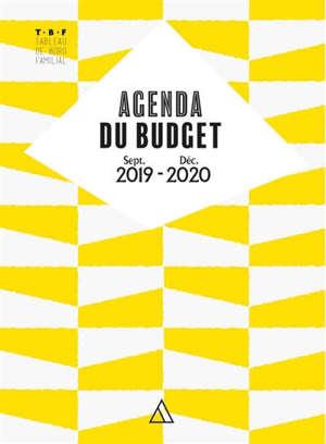 Agenda du budget : sept. 2019-déc. 2020 : TBF, tableau de bord familial
