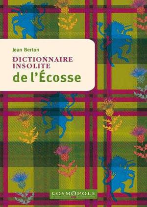 Dictionnaire insolite de l'Ecosse