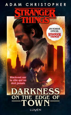 Strangers things : darkness on the edge of town