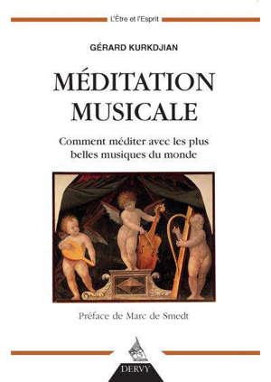 Méditation musicale : comment méditer avec les plus belles musiques du monde