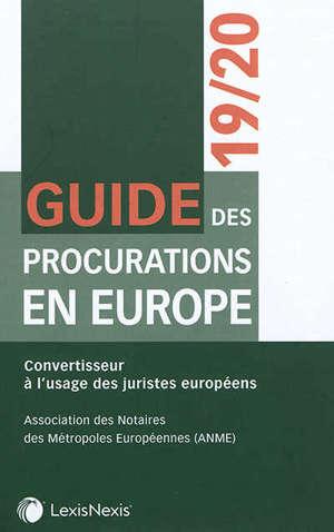 Guide des procurations en Europe 2019-2020 : convertisseur à l'usage des juristes européens
