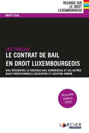 Le contrat de bail : bail résidentiel et bail professionnel