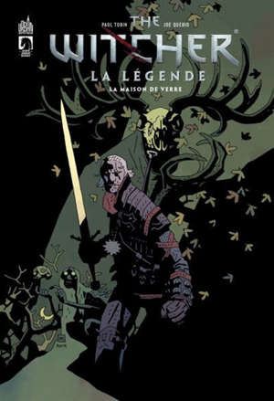 The witcher : la légende. Volume 2, La maison de verre