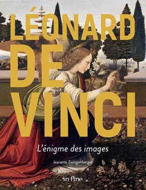 Léonard de Vinci, l'énigme des images