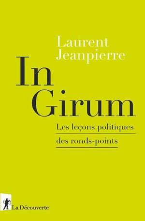 In girum : les leçons politiques des ronds-points