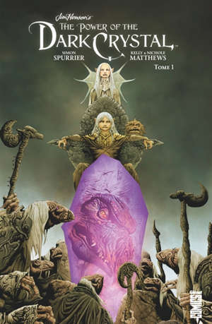 The power of the Dark Crystal. Volume 1