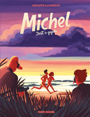 Michel. Volume 2, Just a gigolo