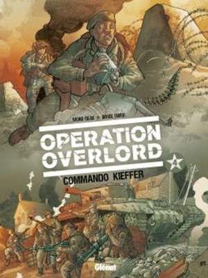 Opération Overlord. Volume 4, Commando Kieffer