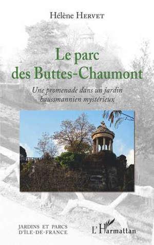 Le parc des Buttes-Chaumont : une promenade dans un jardin haussmannien mystérieux