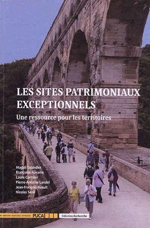 Les sites patrimoniaux exceptionnels : une ressource pour les territoires