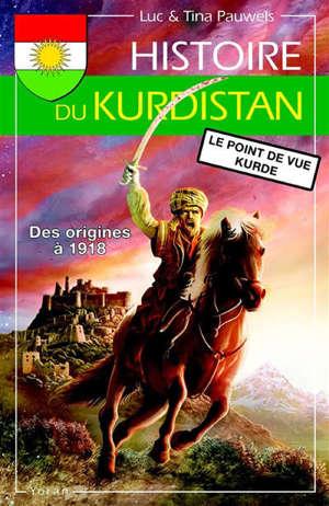 Histoire du Kurdistan : le point de vue kurde. Volume 1, Des origines à 1918