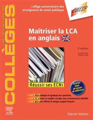 Maîtriser la LCA en anglais : réussir ses ECNi