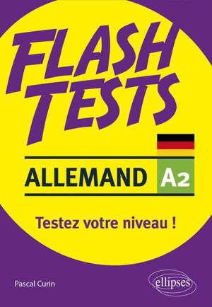 Allemand A2, flash tests : testez votre niveau !