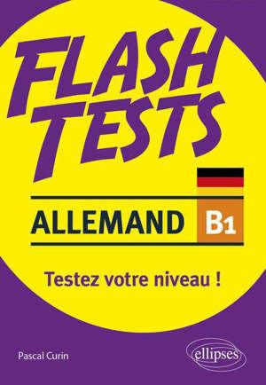 Allemand B1, flash tests : testez votre niveau !