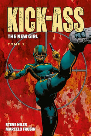 Kick-Ass : the new girl. Volume 2