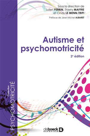 Autisme et psychomotricité