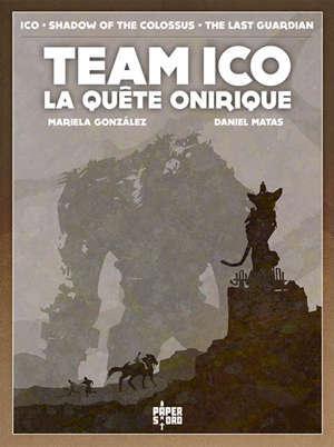 Team Ico : la quête onirique