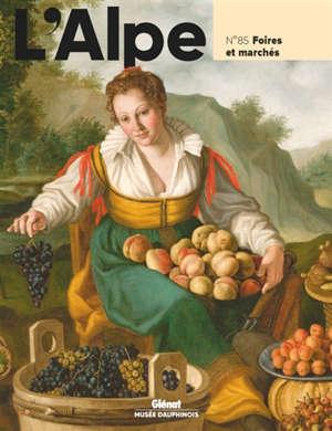 Alpe (L'). n° 85, Foires et marchés