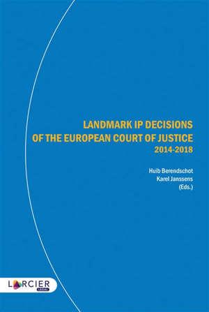 Landmark IP decisions of the European Court of justice