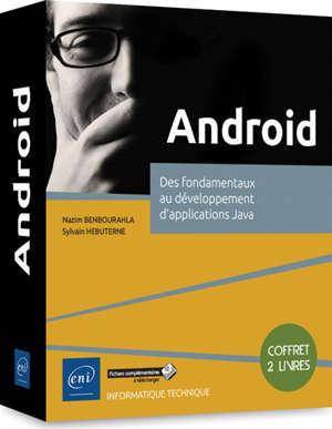 Android : des fondamentaux au développement d'applications Java : coffret 2 livres