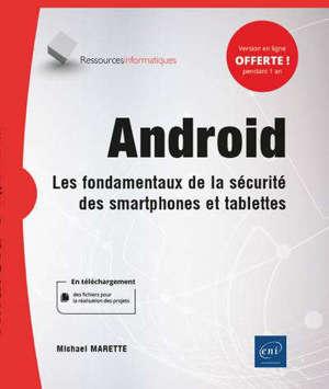 Android, les fondamentaux de la sécurité des smartphones et tablettes