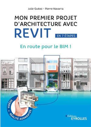 Mon premier projet d'architecture avec Revit en 7 étapes : en route pour le BIM !
