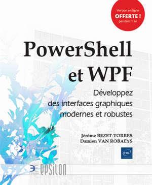 PowerShell et WPF : développez des interfaces graphiques modernes et robustes