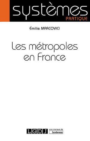 Les métropoles en France