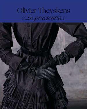 Olivier Theyskens, In praesentia
