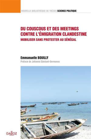 Du couscous et des meetings contre l'émigration clandestine : mobiliser sans protester au Sénégal