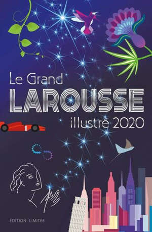 Le grand Larousse illustré 2020