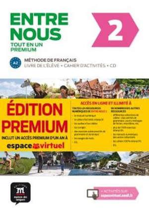 Entre nous 2, tout en un : méthode de français, A2 : livre de l'élève + cahier d'activités + CD