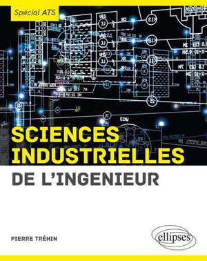Sciences industrielles de l'ingénieur : spécial ATS