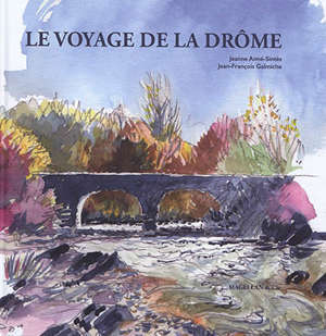 Le voyage de la Drôme