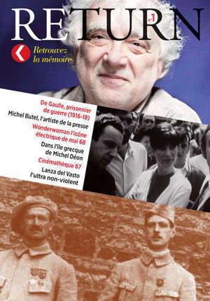 Return. n° 1, De Gaulle prisonnier de guerre : et 10 histoires vraies oubliées
