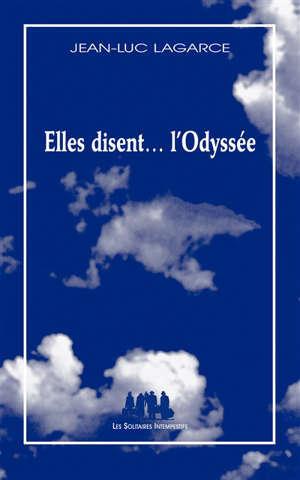 Elles disent... l'Odyssée