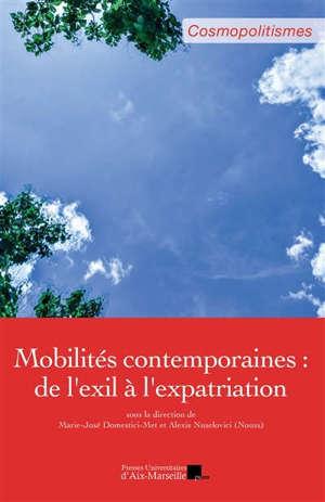 Mobilités contemporaines : de l'exil à l'expatriation