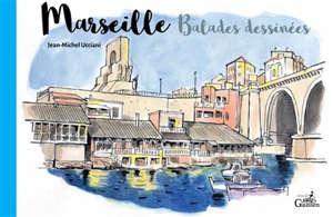 Marseille, balades dessinées
