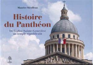 Histoire du Panthéon : de l'église Sainte-Geneviève au temple républicain