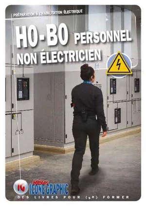 HO-BO personnel non électricien : préparation à l'habilitation électrique